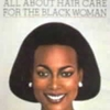 All About Hair Care For The Black Woman NaomiSims Cosmetics Books